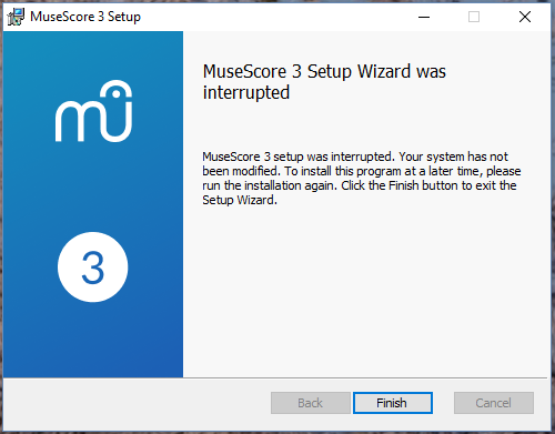 MuseScore 3 Setup Wizard was interrupted